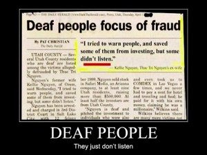 Deaf People – They just don't listen