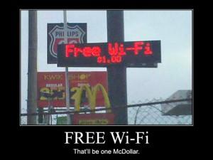 Free Wi-Fi – That'll be one McDollar.