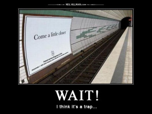 Wait! It's a trap...