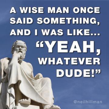 A wiseman said something...