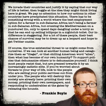 Frankie Boyle - We invade their countries...